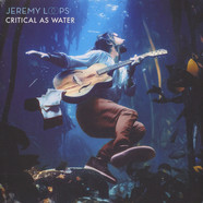 Jeremy Loops - Critical As Water