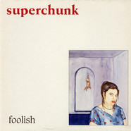 Superchunk - Foolish