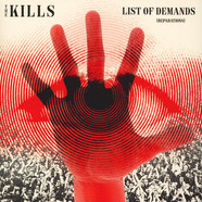 Kills, The - List Of Demands