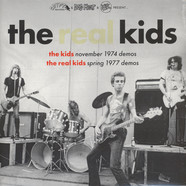 Real Kids, The - Kids Nov.74 Demos / Real Kids Spring 77 Demos