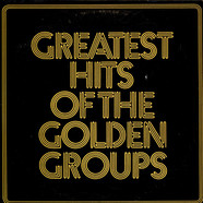 V.A. - Greatest Hits Of The Golden Groups