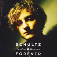 Schultz And Forever - Broadcast & Dynamics