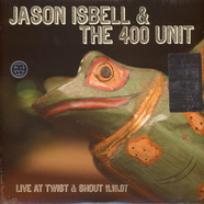 Jason Isbell & The 400 Unit - Live From Twist & Shout 11.16.07