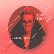 Ruth Koleva - Confidence. Truth