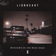 Lionheart - Welcome To The West Coast II
