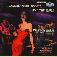 Ella Mae Morse - Barrelhouse, Boogie, And The Blues