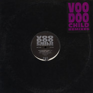 Voodoo Child - Voodoo Child (Remixes)