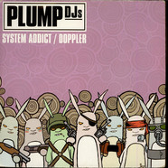 Plump DJs - System Addict