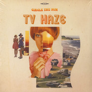 TV Haze - Circle The Sun