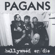 Pagans, The - Hollywood or Die / She's Got The Itch