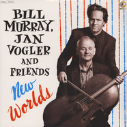 Bill Murray, Jan Vogler & Friends - New Worlds
