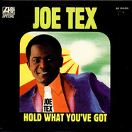 Joe Tex - Hold What You've Got