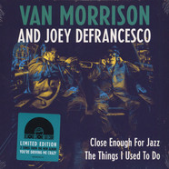 Van Morrison & Joey DeFrancesco - Close Enough for Jazz b/w The Things I Used to Do
