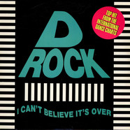 D-Rock - I Can't Believe It's Over