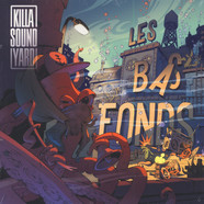 Killasoundyard - Les Bas Fonds