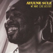 Ayuune Sule - We Have One Destiny