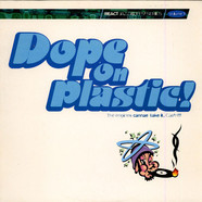 V.A. - Dope On Plastic!