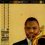 J.J. Johnson Quintet, The - J. J. In Person!