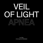Veil Of Light & Sleep Forever - Apnea / Deter