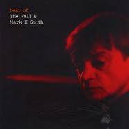 Fall, The & Mark E Smith - Best of