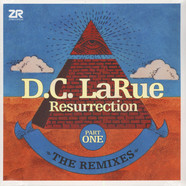 D.C. LaRue - Resurrection  The Remixes Part 1