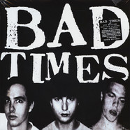 Bad Times - Streets Of Iron