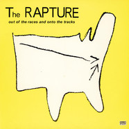 Rapture, The - Out Of The Races And Onto The Tracks