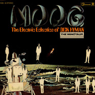 Dick Hyman - Moog - The Electric Eclectics Of Dick Hyman