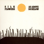 Silk Flowers - As Above So Below