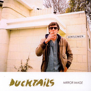 Ducktails - Mirror Image