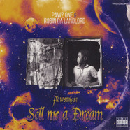 Pawz One & Robin Da Landlord - Sell Me A Dream: Flowstalgia