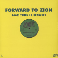 Roots Trunks & Branches - Forward To Zion / Join Them