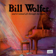 Bill Wolfer - And It Rained All Through The Night