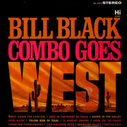 Bill Black's Combo - Bill Black Combo Goes West