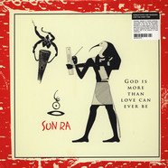 Sun Ra - God Is More Than Love Can Ever Be