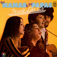 Mamas & The Papas, The - People Like Us