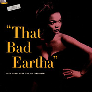 Eartha Kitt With Henri Rene And His Orchestra - That Bad Eartha
