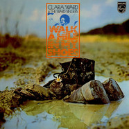 Clara Ward & The Clara Ward Singers - Walk A Mile In My Shoes