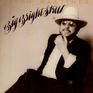Hirth Martinez - Big Bright Street