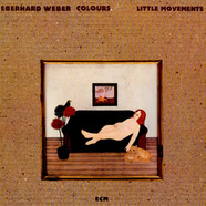 Eberhard Weber Colours - Little Movements