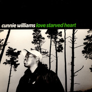 Cunnie Williams - Love Starved Heart