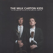 Milk Carton Kids - All The Things That I Did And All The Things That