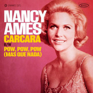 Nancy Ames - Carcara / Pow, Pow, Pow