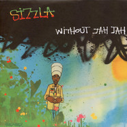 Sizzla / Kongo Red All Stars - Without Jah Jah / Without Jah Jah Dubbin Caa Gaan