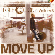 Likkle Lion - Move Up Feat. Anthony B
