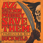 AZ / Reakwon / Prodigy - Save Them Black Vinyl Edition
