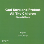 Margo Williams - God Save And Protect All The Children