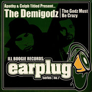 Demigodz, The - The Godz Must Be Crazy