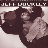 Jeff Buckley - Killing Time: Rare Tracks 1992-1995