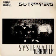 S.L. Troopers - Systematic Terror EP